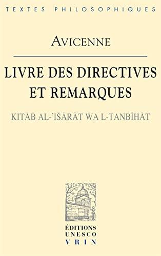 9782711600397: Avicenne: Livre Des Directives Et Remarques Kitab Al-'Isarat Wal-Tanbihat (Bibliotheque Des Textes Philosophiques) (French Edition)