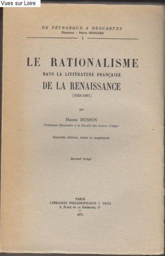 9782711600991: Le Rationalisme dans la littérature française de la Renaissance
