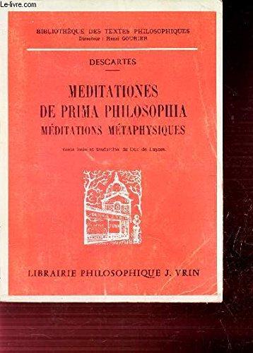 MEDITATIONES DE PRIMA PHILOSOPHIA - MEDITATIONS METAPHYSIQUES: DESCARTES, RENE