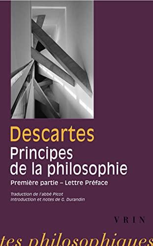 9782711601875: Les Principes De La Philosophie: Premiere Partie Lettre-preface (Bibliotheque Des Textes Philosophiques) (French Edition)