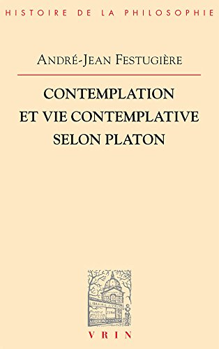 9782711602421: Contemplation Et Vie Contemplative Selon Platon (Vrin-Reprise) (French Edition)