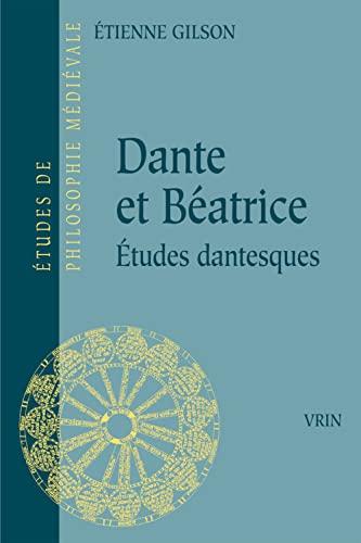 9782711602803: Dante Et Beatrice (Etudes De Philosophie Medievale) (French Edition)
