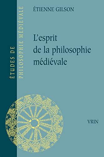 9782711602834: L'Esprit de la Philosophie Medievale (Etudes de Philosophie Medievale)