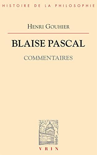 9782711603268: Blaise Pascal : commentaires