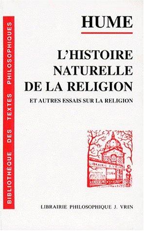 9782711603831: L'histoire naturelle de la religion et autres essais sur la religion