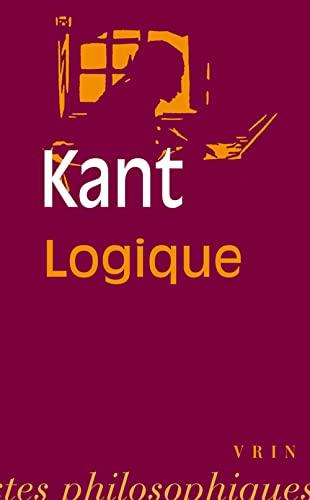 Logique: Kant, Emmanuel