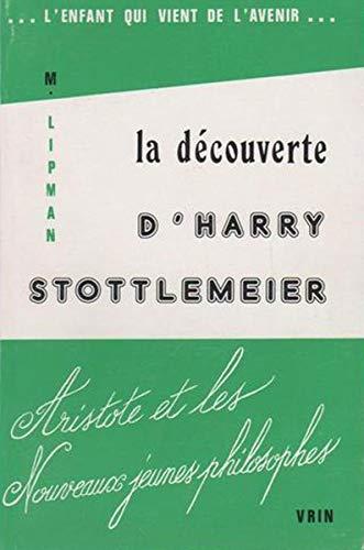 9782711604982: La Decouverte D'harry Stottlemeier (L'enfant) (French Edition)