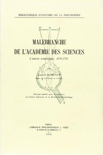 Malebranche, de l�Academie des sciences: Robinet, Andre