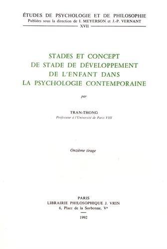 9782711607112: Stades et concept de stade développement de l'enfant dans la psychologie contemporaine
