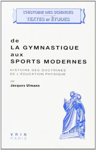 9782711607136: De la gymnastique aux sports modernes