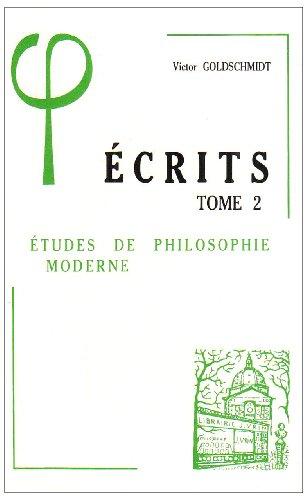 9782711608539: Ecrits II Etudes de Philosophie Moderne (Bibliotheque D'Histoire de la Philosophie) (French Edition)