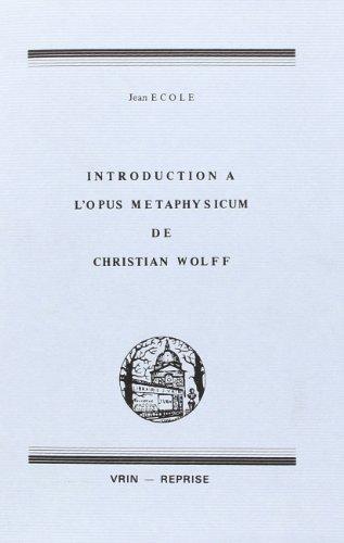 9782711608881: Introduction � l'Opus m�taphysique de Christian Wolff
