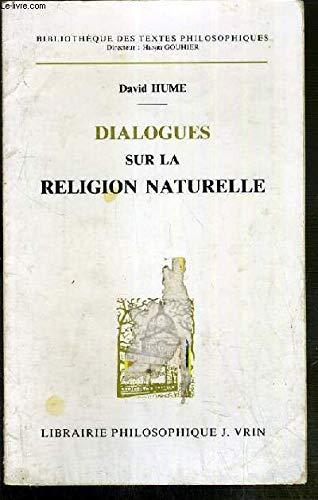 Dialogues sur la religion naturelle (Biblio.Textes Philos): Hume David