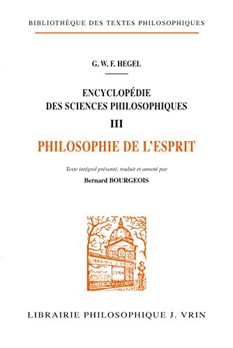 9782711609727: Encyclopédie des sciences philosophiques, tome III : Philosophie de l'esprit