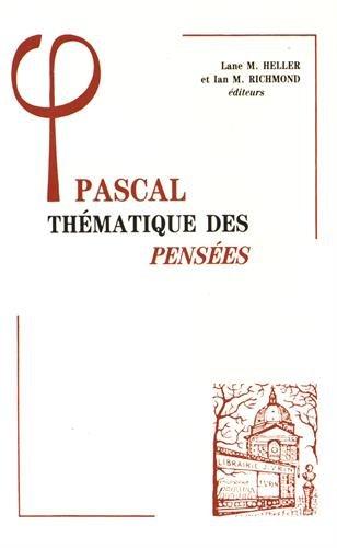 9782711609758: Pascal: Thematique Des Pensees (Bibliotheque D'histoire De La Philosophie) (French Edition)