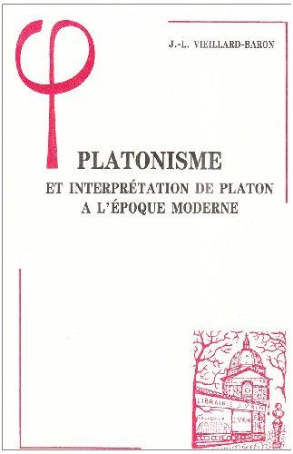 9782711609802: Platonisme et interprétation de Platon à l'époque moderne