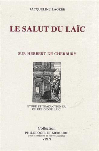 Salut du laic (Le): Cherbury, Herbert de