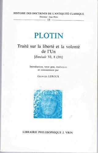 9782711610273: Traite Sur La Liberte Et La Volonte De L'un Enneade VI 8/39/