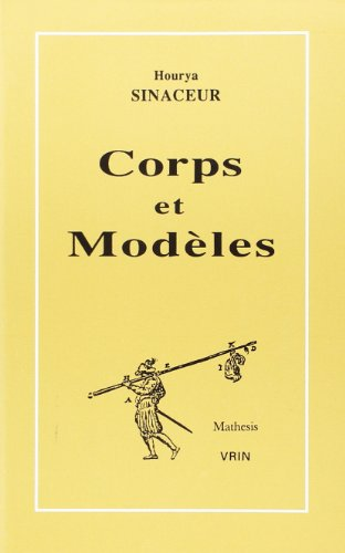 9782711610389: Corps et modèles : Essai sur l'histoire de l'algèbre réelle