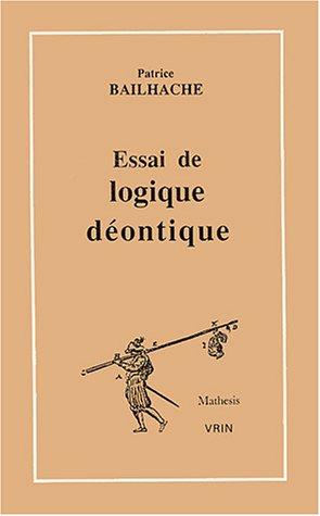 9782711610587: Essai de Logique Deontique (Mathesis) (French Edition)