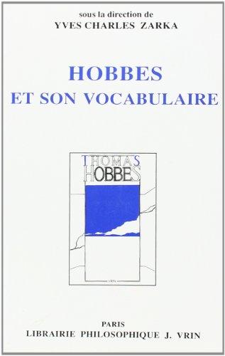 Hobbes et son vocabulaire etudes de lexicographie philosophique: Zarka, Yves Charles