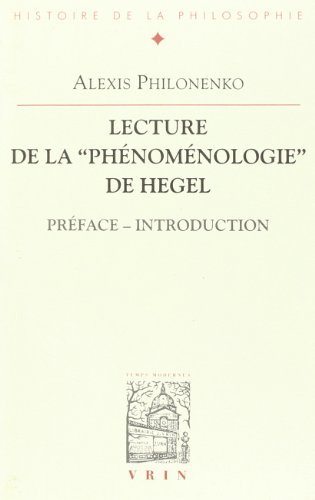 9782711611652: Lectures de La Phenomenologie de Hegel: Preface - Introduction (Bibliotheque D'Histoire de la Philosophie) (French Edition)