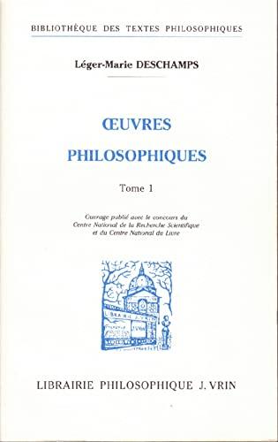 OEUVRES PHILOSOPHIQUES (2 VOL): DOM DESCHAMPS