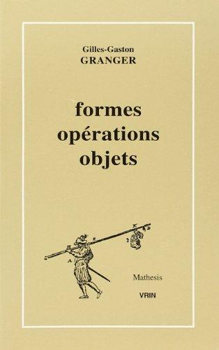 Formes opérations objets [Oct 07, 2002] Granger, Gilles-Gaston