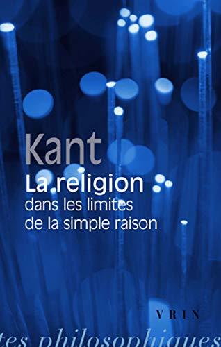 9782711611959: La religion dans les limites de la simple raison