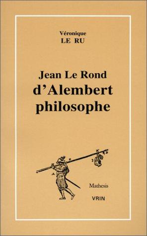 D'ALEMBERT PHILOSOPHE: VERONIQUE LE RU