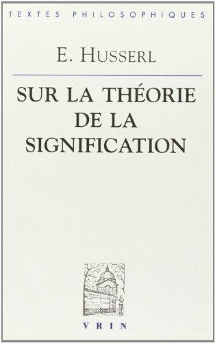 9782711612512: Edmund Husserl: Lecons Sur La Theorie de La Signification (Bibliotheque Des Textes Philosophiques) (French Edition)