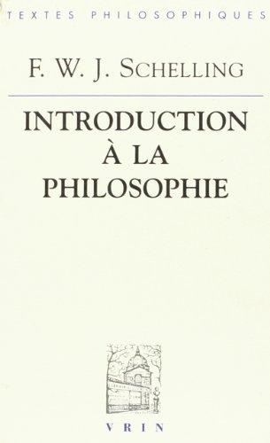 Introduction à la philosophie: Schelling, F W J