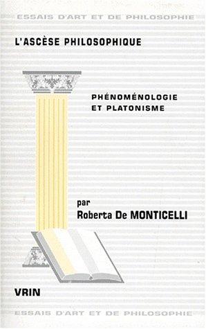 9782711612864: L'asc�se philosophique. Ph�nom�nologie et platonisme