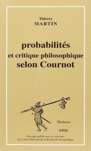 9782711612918: Probabilités et critique philosophique selon Cournot