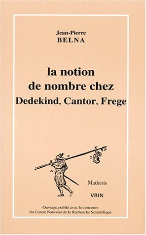 9782711612925: La notion de nombre chez Dedekind, Cantor, Frege: Th�ories, conceptions et philosophie
