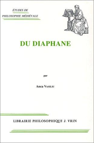 Du diaphane : Image, milieu, lumière dans: Anca Vasiliu