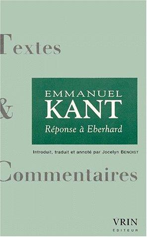 Reponse à Eberhard: Kant, Emmanuel