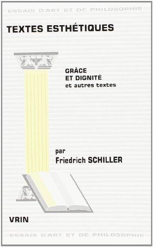9782711613625: TEXTES ESTHETIQUES. : Grâce et dignité et autres textes (Essais d'art et de philosophie)