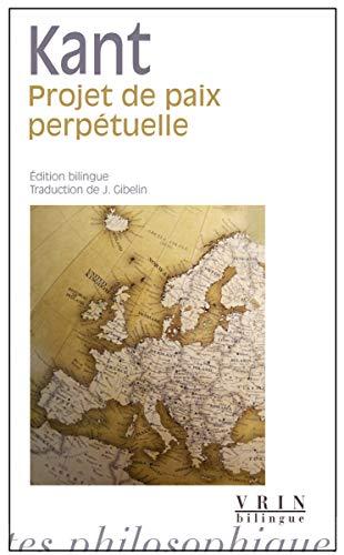 Projet de paix perpetuelle: Kant Emmanuel