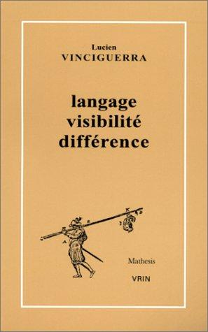 Langage visibilite difference Histoire du discours mathématique: Vinciguerra, Lucien