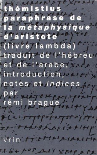 9782711614110: Paraphrase de la Metaphysique d'Aristote (Livre Lambda) (Tradition De La Pensee Classique)