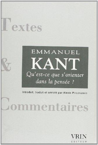 Qu'est ce que s'orienter dans la pense: Kant Emmanuel