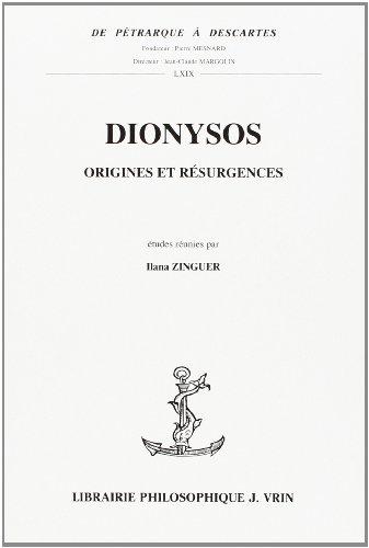 Dionysos Origines et résurgences
