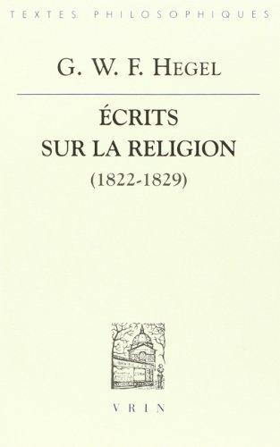 Ecrits sur la religion 1822-1829: Hegel, G W F