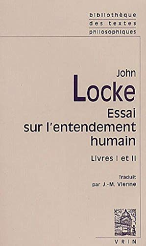 9782711615056: Essai philosophique sur l'entendement humain - Livres I et II