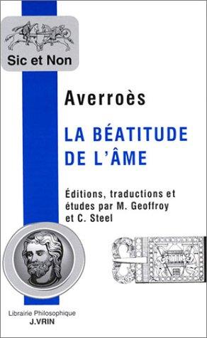 9782711615193: Averroes: La Beatitude de L'Ame (Sic Et Non) (French Edition)