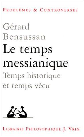 9782711615216: FRE-TEMPS MESSIANIQUE (Problèmes et controverses)