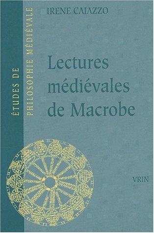 9782711615407: Lectures médiévales de Macrobe. : Les Glosae Colonienses super Macrobium