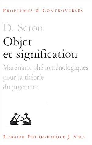 Objet et signification Matériaux phénoménologiques pour la: Seron Denis