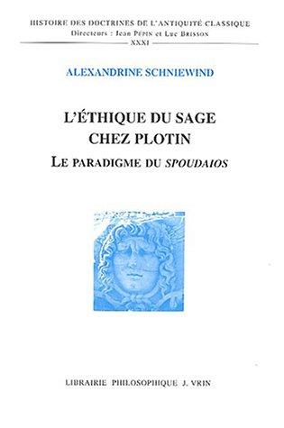 9782711616169: L'éthique du sage chez Plotin : Le paradigme du Spoudaios